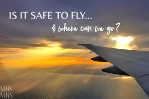 How safe is it to fly – and where can we go?