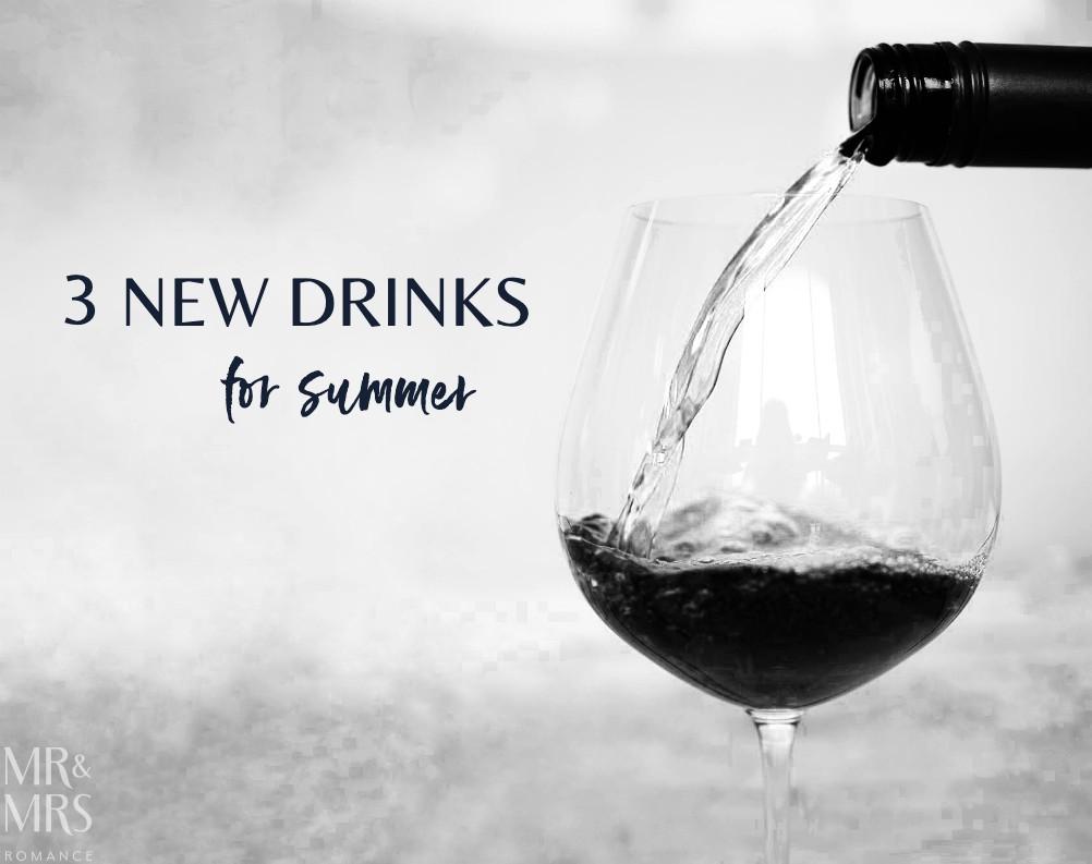 New drinks for summer