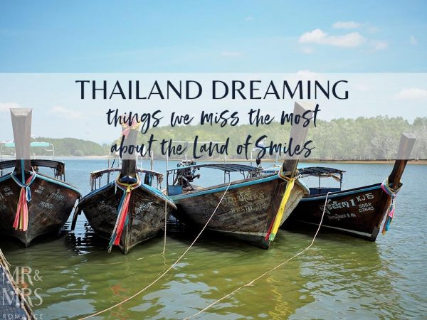 Missing Thailand - favourite places to go and things to do